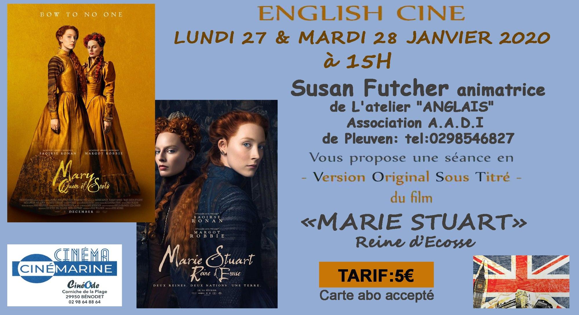 English Cine au cinémarine de Bénodet – Projection de Marie Stuart, reine d'Ecosse en VOST